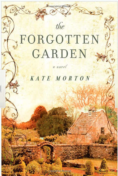 Forgotten Garden By Kate Morton Here There And Everywhere